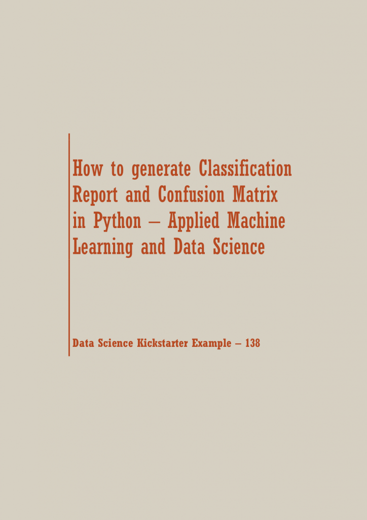 Classification Report in Python | Data Science Recipes
