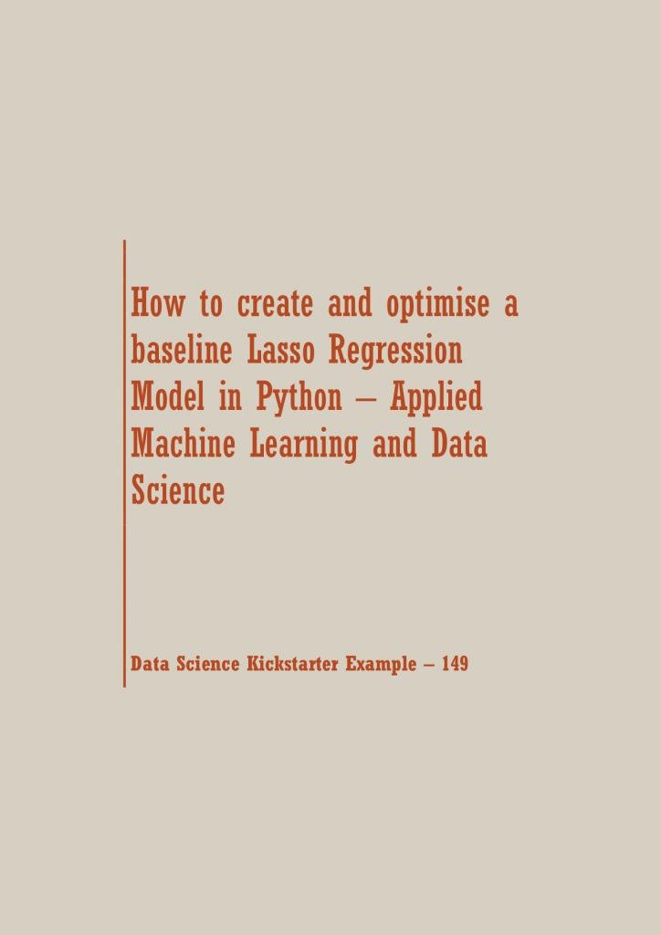 Lasso Regression Model in Python   Data Science Recipes