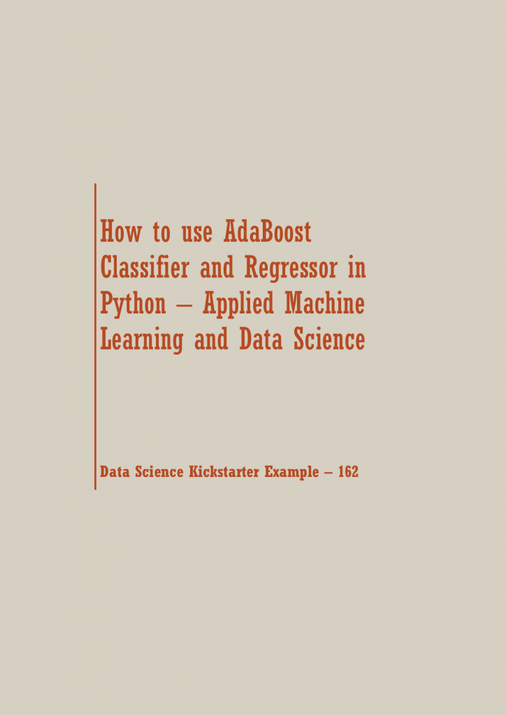 AdaBoost Classifier and Regressor | Data Science Recipes