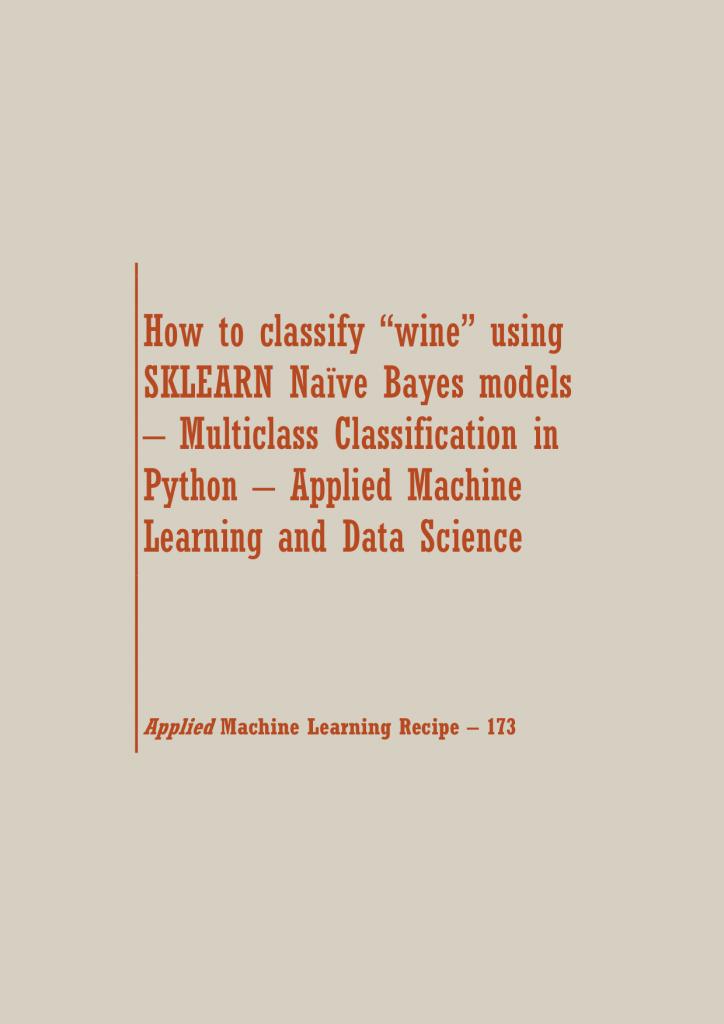 Naïve Bayes models in Python | Data Science Recipes