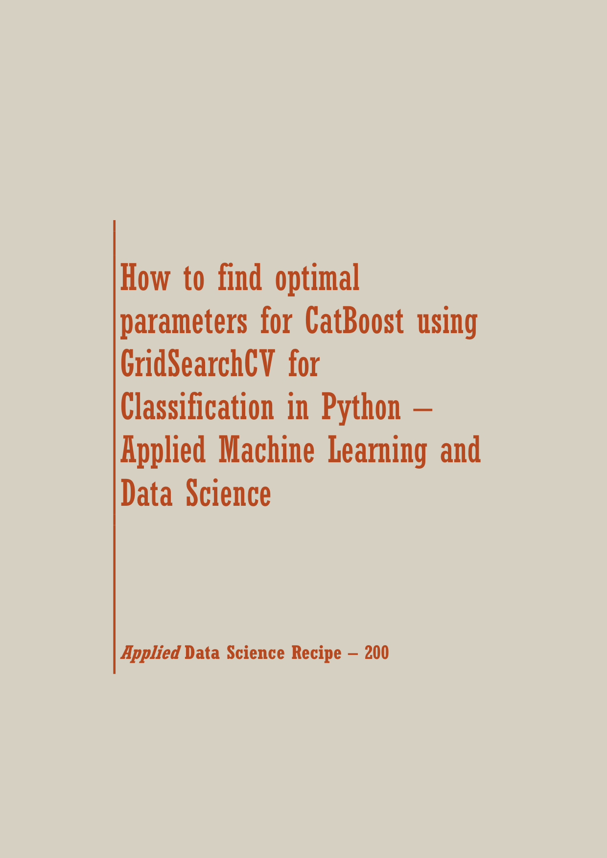 find optimal parameters for CatBoost using GridSearchCV for