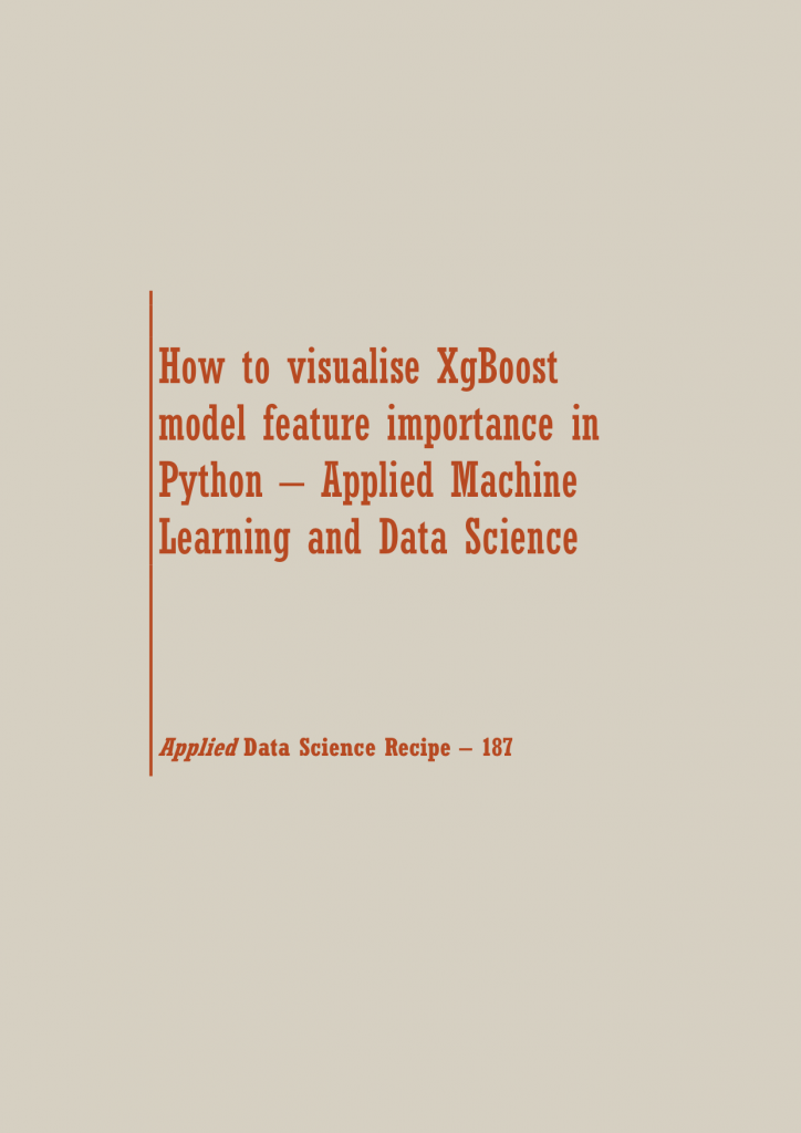 visualise XgBoost model feature | Data Science Recipes