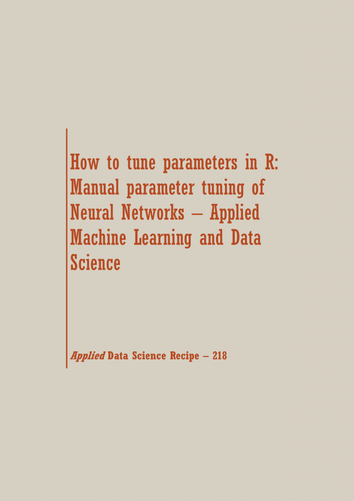 Parameter tuning of Neural Networks | Data Science Recipes