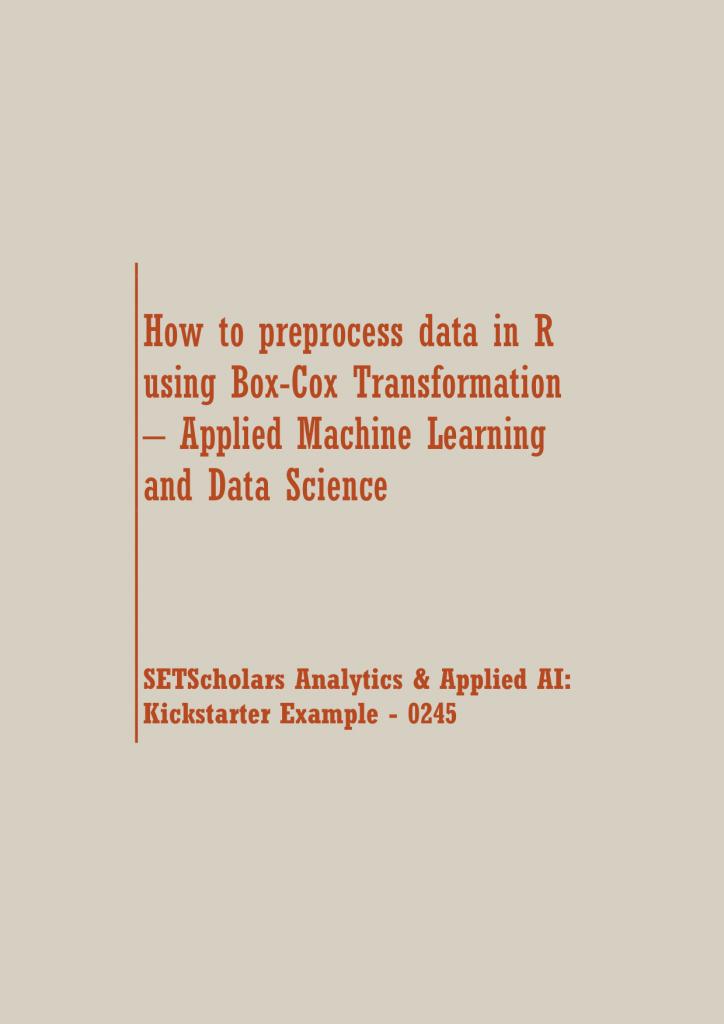 preprocess Box-Cox Transformation | Data Science Recipes
