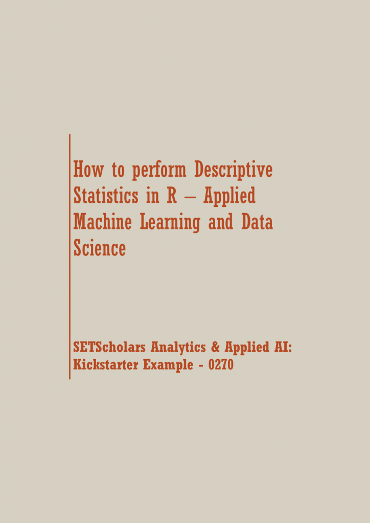 How to perform analysis using Descriptive Statistics in R